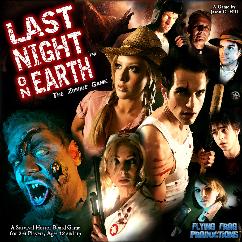 Last Night on Earth -  Flying Frog Productions